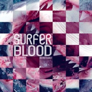 Astro Coast by Surfer Blood